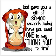"""A simple, yet thought provoking question. How many of us wake up in the morning with """"Thank you God"""" on the tip of our tongues? Sometimes, I think people just take Him for granted. Holy Mary, Christian Faith, Christian Quotes, Christian Humor, Bible Quotes, Bible Verses, Scriptures, Gratitude Quotes, Bible Art"""