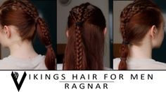 """Three different ways to replicate Ragnar's hair from the History Channel show """"Vikings."""" Made with male hair in mind but anyone can try it!"""