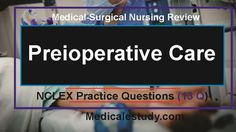 Study hard for the NCLEX with these tips, questions, mnemonics, graphs and charts