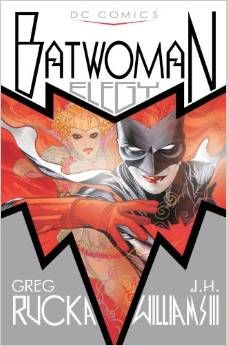 Batwoman: Elegy: deluxe edition by Greg Rucka