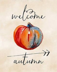Welcome Autumn Printable Art Print, Watercolor Pumpkin Fall Decoration… Street Design, Autumn Aesthetic, Happy Fall Y'all, Autumn Inspiration, Style Inspiration, Fall Season, Fall Crafts, Fall Halloween, Halloween Fashion
