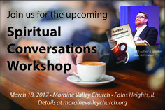 """The Spiritual Conversations 4 hour Workshop will address the following issues:   Four paradigm shifts in evangelism. The spiritual thirst and spiritual confusion in our culture. Spiritual conversation killers. The person of peace principle. Discovering the """"Peace to this House"""" phrase for your community."""