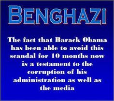 Benghazi......tyrants and their police state covers for them. obama WILL GET HIS DUE...HE DOESNT KNOW ABOUT JUDGEMENT DAY.. IF HE DID, HE WOULDNT BE ACTING THE WAY HE IS..HE IS NOT A CHRISTIAN, HES NOT AN AMERICAN, BUT HE IS AN EVIL EVIL little man, TRYING TO PUNISH AMERICANS BECAUSE HE WAS BELITTLED , OR PICKED ON AS A KID..HES A VERY SICK person WITH NO HEART TO CARE ABOUT PEOPLE OTHER THAN HIMSELF. I WILL NEVER FOLLOW EVIL.