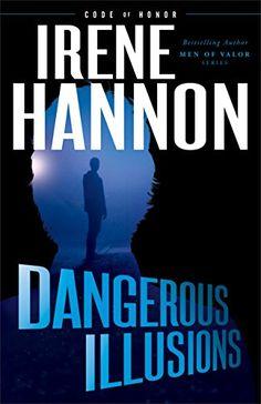 Dangerous Illusions (Code of Honor) by Irene Hannon https://smile.amazon.com/dp/0800727673/ref=cm_sw_r_pi_dp_x_S1aWybTZA2JZ3