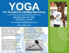 Saratoga, CA Focus on your balance, core strength and flexibility in this two hour intensive workshop with Marta Weinstock.  Create a healthy body to run the distance and learn exercises & yoga poses … Click flyer for more >>