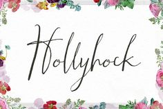 Hollyhock - A Messy Calligraphy Font by Angie Makes on Creative Market