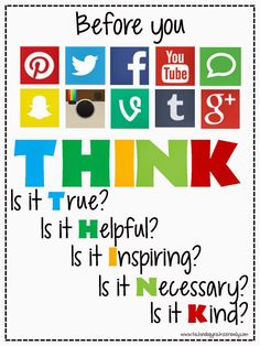 "A good reminder for students to think about. Cool that they related the traditional ""THINK"" method to social media too"