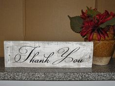Distressed- Thank You sign