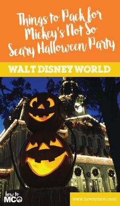 Find out what you should bring with you to your next Mickey's Not Scary…