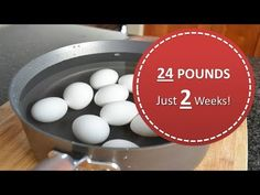 The Boiled Egg Diet–Lose 24 Pounds In Just 2 Weeks! - YouTube