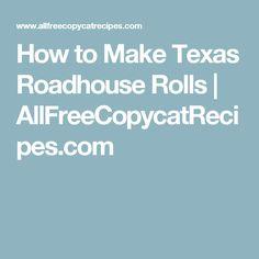 How to Make Texas Roadhouse Rolls | AllFreeCopycatRecipes.com