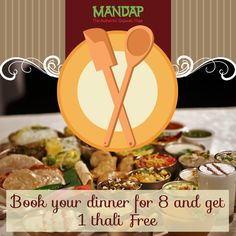 The authentic and delicious Gujarati cuisine served at Mandap. Now special offer, Nine dine at the price of Eight.