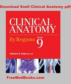 Snell Clinical Anatomy pdf review and Download free
