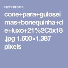 cone+para+guloseimas+bonequinha+de+luxo+21%2C5x18.jpg 1.600×1.387 pixels