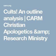 Cults! An outline an