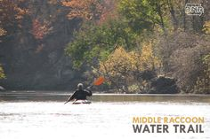 Explore Iowa's water trails, like the Middle Raccoon Water Trail, with these tips from the Iowa DNR
