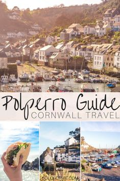 A quick guide to the best things to do in Polperro, Southern Cornwall, England. Harbour port town, coastal walks, sea inspired food and more!