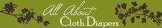 RESOURCE ~ Autumn Beck is another helpful resource for those new to cloth diapering or even for those who have been at it for awhile.  She has general information, reviews, and even some giveaways from time-to-time.