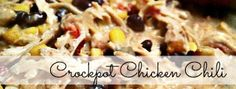 Crock Pot Chicken Chili- this is the one I told y'all about, only I make it with the Greek yogurt/cream cheese bar