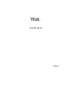 Sometimes all you can do is wait.