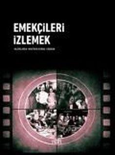 Mustafa Kemal Coşkun'un yayına hazırladığı Emekçileri İzlemek kitabı Türkiye Sineması'na damga vurmuş dokuz filmi anlatan makalelerden oluşuyor. Geçmişten günümüze Türkiye Sineması'nın seyrettiği yolu, üreten ve yaratan köylü ve işçi emekçilerin sinemaya yansımalarını konu alıyor.