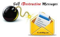 5 Websites for Sending Self Destructive Emails & Messages