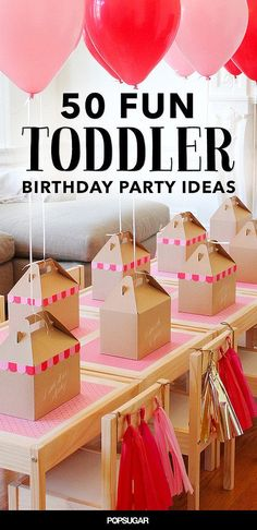 50 Fun Ways to celebrate Your toddler with a birthday party they will love.