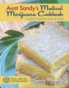 Foodie Gossip: Cooking with Cannabis: Medical Edibles Go Mainstream