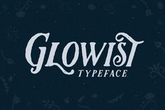 awesome Glowist