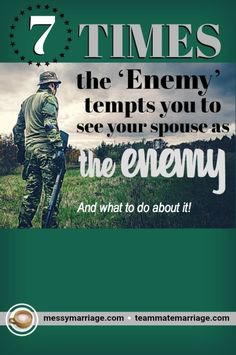 Enemy in Marriage - This post deal with the temptation to view our mates as the enemy. #Enemy #spiritualwarfare #prayer #marriage #temptation