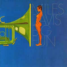 Miles Davis, Big Fun (Columbia Records, 1974). Maybe my first Miles album purchase. Double album, large ensemble, fusion period.