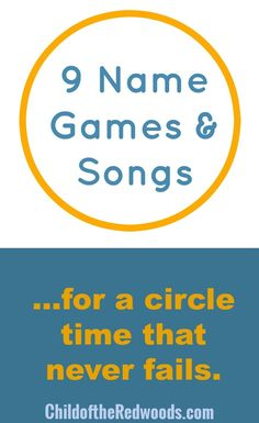 9 Never Fail Name Games and Songs for Circle Time — Child of the Redwoods | Aubrey Hargis
