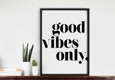 Vibes Only Art Print Good Vibes only - Typografie-KunstdruckGood Vibes only - Typografie-Kunstdruck Typed Quotes, Framed Quotes, Canvas Quotes, Art Prints Quotes, Wall Art Quotes, Quote Wall, Quotes Quotes, Frases Zen, Images Murales