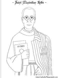 A coloring page for August 14th: Saint Maximilian Kolbe - Catholic Playground