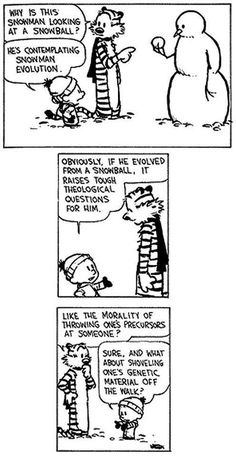"Calvin and Hobbes Snowmen - ""Why is this snowman looking at a snowball? He's contemplating snowman evolution. Calvin And Hobbes Snowmen, Calvin And Hobbes Quotes, Calvin And Hobbes Comics, Bd Comics, Funny Comics, Hobbes And Bacon, Hobbs, Pokemon, Comic Strips"