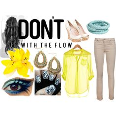 DONT go with the flow, created by bethany2k14 on Polyvore
