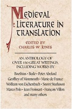 Medieval Literature in Translation - Beautiful Feet Book's Medieval History Through Literature