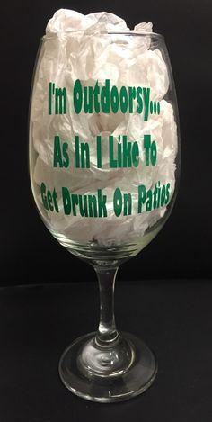 Funny wine glass, custom wine glass, witty wine glass by CreativeVinylShop on Etsy