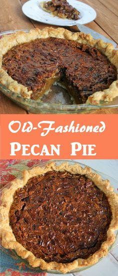 My grandma's unbeatable recipe for pecan pie with a rich, buttery filling and crispy layer of pecans.