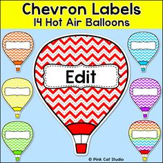 Chevron Labels - Hot Air Balloons: Let your imagination soar when you decorate your classroom using these fun chevron hot air balloons labels!
