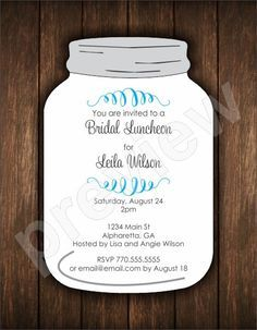 Mason Jar Die Cut Invitation - Bridal Shower or Any Occasion This fabulous invitation is cut in the shape of a mason jar! It's great for bridal showers, baby showers or birthday parties. You can customize the text that appears on this invite easily online!