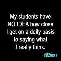 My students have no idea - Lehrer Classroom Memes, School Classroom, Classroom Ideas, Teaching Memes, Bored Teachers, Teacher Humor, Teacher Stuff, Teacher Binder, Teacher Tips