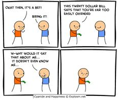 Cyanide and Happiness, a daily webcomic Lol funny that people think like this (the person in blue)