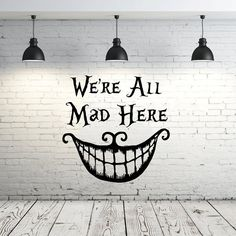 Alice in Wonderland Wall Decal Quote Vinyl Sticker Decals Quotes We're All Mad Here Wall Decal Quote Cheshire Cat Sayings Nursery Decor ZX69