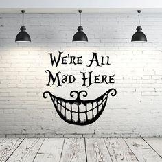 Alice au pays des merveilles Wall Decal cite vinyle autocollant Stickers citations, nous sommes tous fous ici Wall Decal citation Cheshire Cat dictons pépinière Decor ZX69