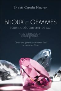 Bijoux et Gemmes pour la découverte de soi