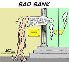 Arriva la Bad Bank