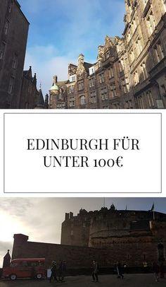 Eine Reise nach Edinburgh, Schottland so günstig wie möglich? Lies jetzt, wie das geht! Edinburgh Castle, Royal Mile, Old Town, all das wirst du sehen! Auch gebe ich dir Tipps zu Unterkünften, Essen, Pubs, etc.!