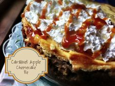 Great Valentines Day Recipe!  Caramel Apple Cheesecake Pie...   Easier to Make than regular cheesecake and tastes a million times better.   So Freakin' Delicious! blog recipe