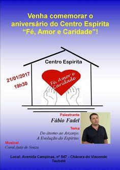 """Palestra de aniversário do Centro Espírita """"Fé, Amor e Caridade"""", Taubaté-SP - http://www.agendaespiritabrasil.com.br/2017/01/17/palestra-de-aniversario-do-centro-espirita-fe-amor-e-caridade-taubate-sp/"""